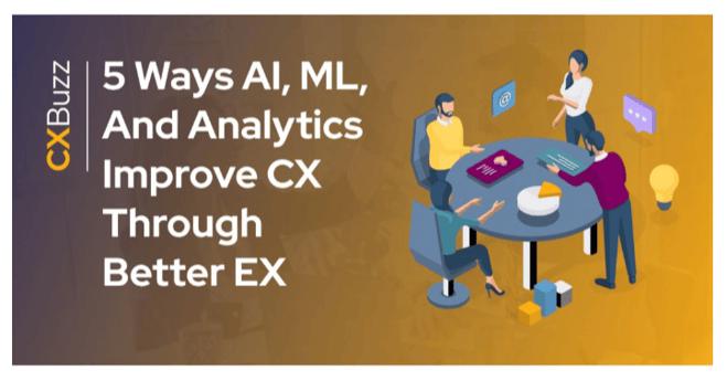 screencapture-cxbuzz-industry-insights-news-5-ways-ai-ml-analytics-improve-cx-through-better-ex-2021-08-17-13_36-1